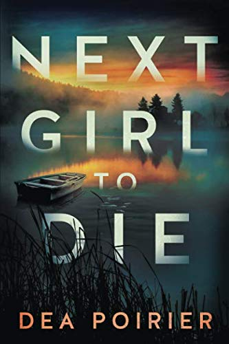 Next Girl to Die (The Calderwood Cases)