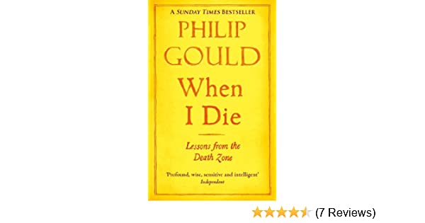 Amazon when i die lessons from the death zone ebook philip amazon when i die lessons from the death zone ebook philip gould kindle store fandeluxe Gallery