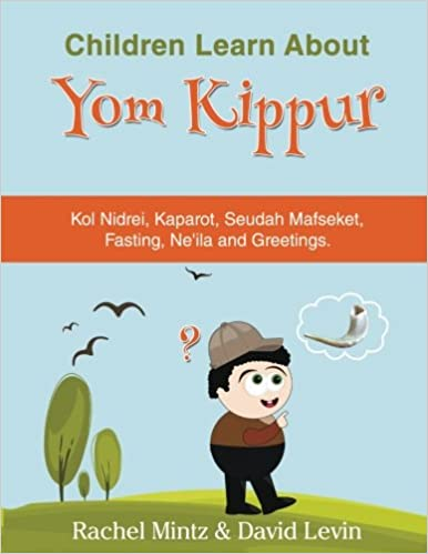 Yom Kippur - For Children: Learning About Yom Kippur in a Fun Way