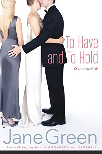To Have and To Hold: A Novel - Sex Book Addicts Green