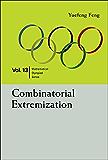 Combinatorial Extremization (Mathematical Olympiad Series)