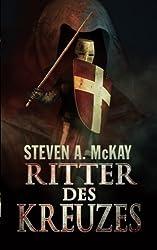 Ritter des Kreuzes: Die Geschichte eines Johanniters (German Edition)
