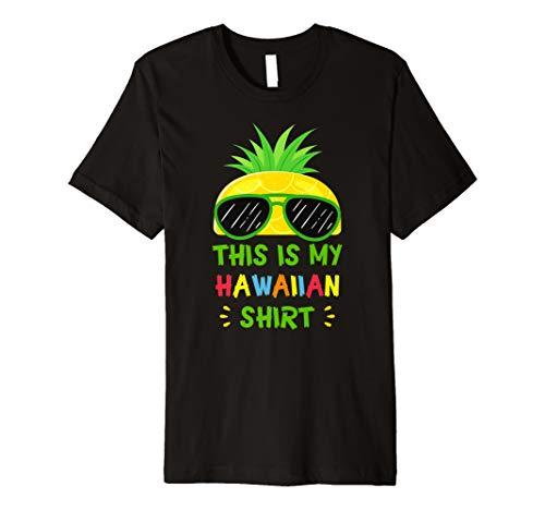This Is My Hawaiian Shirt Aloha Hawaii Summer Pineapple Premium - Hawaiian Aloha Shirt Chocolate