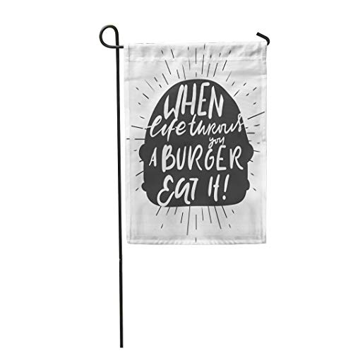 Semtomn Garden Flag 12x18 Inches Print On Two Side Polyester When Life Throws You Burger Eat It Hand Lettering and Custom for Your Designs Home Yard Farm Fade Resistant Outdoor House Decor Flag ()