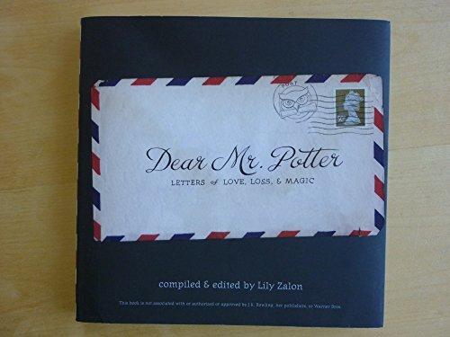 Dear Mr. Potter: Letters of Love, Loss, & Magic ()