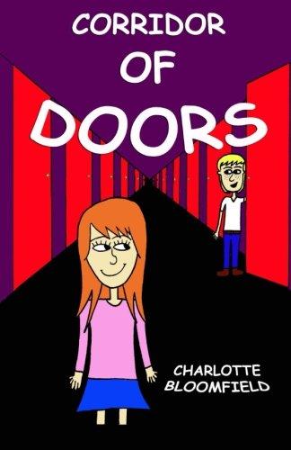 Corridor of Doors: Children's book for ages 6,7,8,9,10, (a children's book for ages 6,7,8,9,10) -
