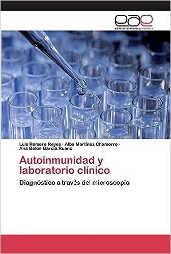 Autoinmunidad y laboratorio clínico: Diagnóstico a través del ...