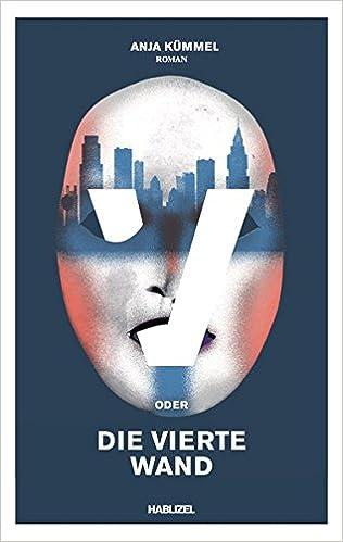 """Erschienen: Anja Kümel, """"V oder die vierte Wand"""""""