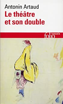 Le théâtre et son double par Artaud