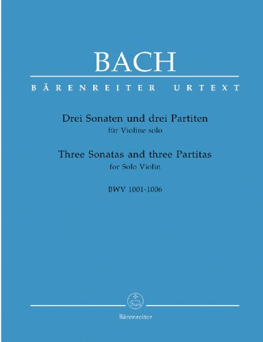 3 Sonates et 3 Partitas / Three Sonatas and Three Partitas Bwv 1001-1006