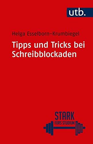 Tipps und Tricks bei Schreibblockaden (Stark fürs Studium, Band 4318)
