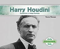 Harry Houdini: Ilusionista y Mago Famoso