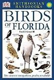 III Fred J. Alsop: Smithsonian Handbooks : Birds of Florida (Paperback); 2002 Edition