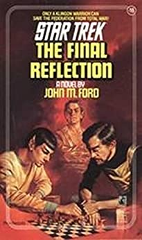 The Final Reflection (Star Trek: The Original Series Book 16) by [Ford, John M.]