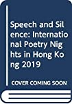 Speech and Silence [box Set of 30 Chapbooks]: International Poetry Nights in Hong Kong 2019
