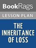 download ebook lesson plans the inheritance of loss pdf epub
