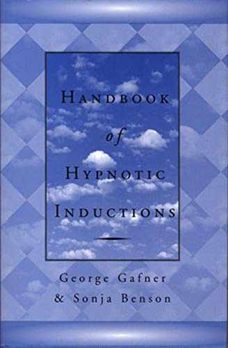 Handbook of Hypnotic Inductions (Norton Professional Books)