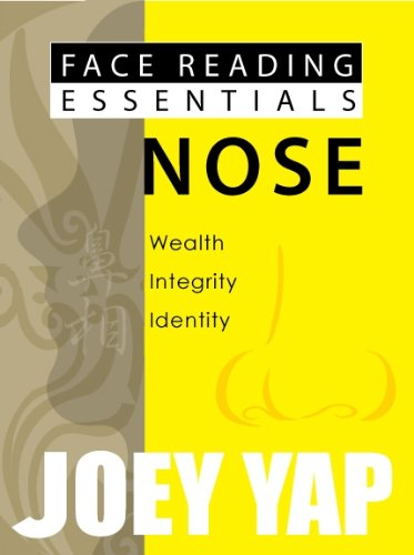 Face Reading Essentials - NOSE (Face Reading Essentials series (Set of 10)) (Joey Yap Face Reading)