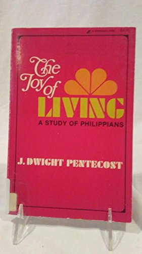 Joy of Living: Study of Phillipians