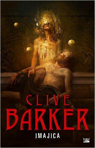 Imajica: L'intégrale de Clive Barker 2017