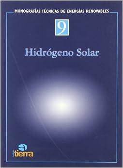 Hidrogeno Solar/solar Hydrogen (Spanish Edition)