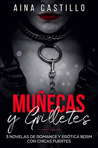 Muñecas y Grilletes: 3 Novelas de Romance y Erótica BDSM con ...