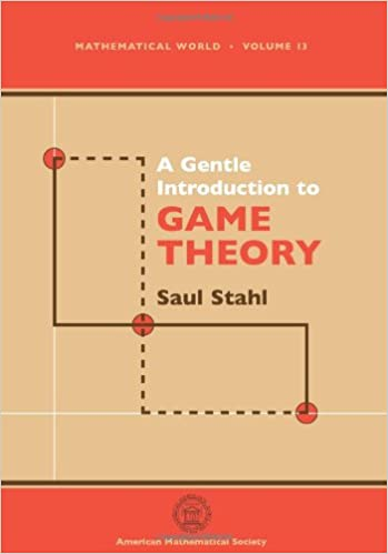 A Gentle Introduction to Game Theory (Mathematical World, Vol. 13)