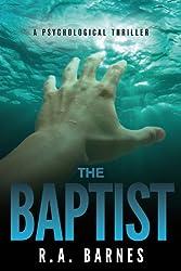 The Baptist: A Psychological Thriller