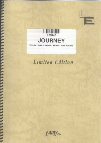 JOURNEY (NANA) by REIRA starring YUNA ITO LBS747 (BAND SCORE PIECE ON DEMAND)