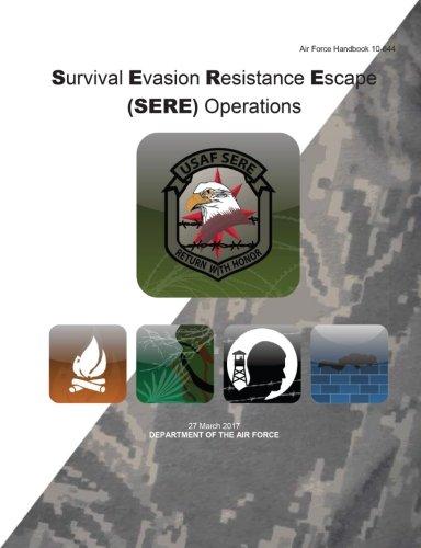Air Force Handbook Survival Evasion Resistance Escape (SERE) Operations 27 March 2017