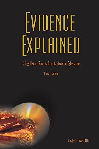 Evidence explained citing history sources from artifacts to evidence explained citing history sources from artifacts to cyberspace 3rd edition by mills fandeluxe Choice Image