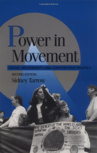 Power in Movement: Social Movements and Contentious Politics (Cambridge Studies in Comparative Politics)