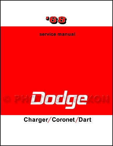 1968 Dodge Charger Coronet Dart Repair Shop Manual Reprint Dodge Dart Restoration