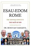 Esau-Edom Rome: The Hidden Identity of the Man of Sin