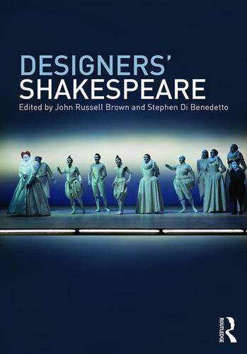 William Shakespeare Theatre Costumes (Designers' Shakespeare)