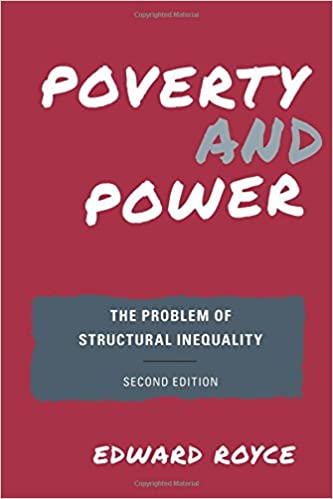 Poverty and power the problem of structural inequality poverty and power the problem of structural inequality 2nd edition fandeluxe Gallery