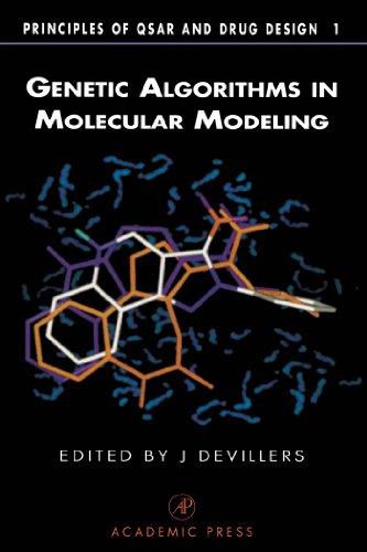 Download Genetic Algorithms in Molecular Modeling (Principles of QSAR and Drug Design) Pdf