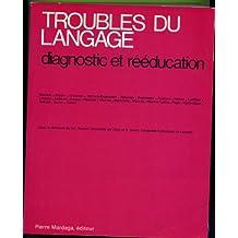 TROUBLES DU LANGAGE  3E ED.1989