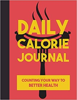 daily calorie journal counting your way to better health large