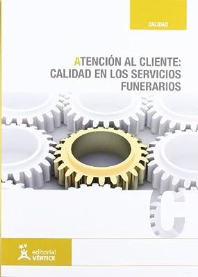 Atención al cliente: calidad en los servicios funerarios: Amazon ...
