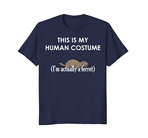 Mens This is My Human Costume I'm Actually a Ferret T-shirt Large Navy