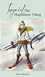 Ingrid The Magnificent Viking (Some Women I Have Known Book 7)