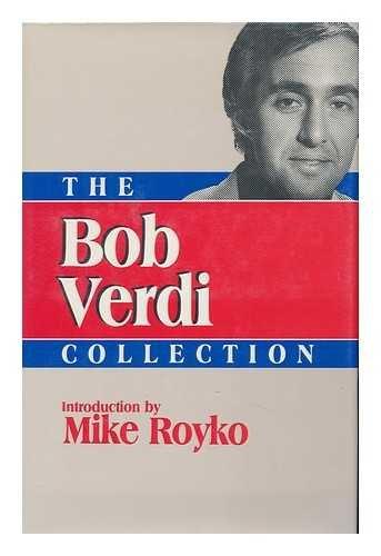 The Bob Verdi Collection (Contemporary American Sports Writers)