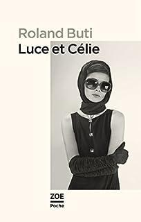 Luce et Célie, Buti, Roland
