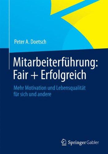 mitarbeiterfhrung-fair-erfolgreich-mehr-motivation-und-lebensqualitt-fr-sich-und-andere