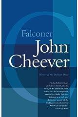 Falconer (Vintage International) Kindle Edition