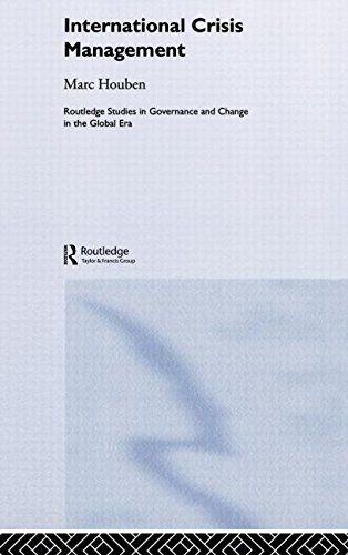 International Crisis Management: The Approach of European States (Routledge Studies in Governance and Change in the Glob