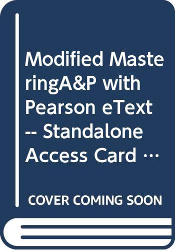 Modified MasteringA&P with Pearson eText -- Standalone Access Card -- for Anatomy & Physiology (5th Edition) (Anatomy And Physiology 5th Edition Marieb And Hoehn)