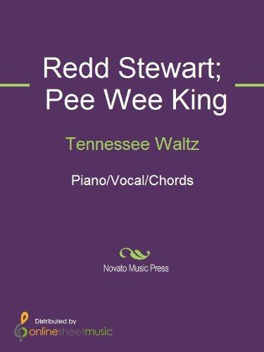 Tennessee Waltz Kindle Edition By Pee Wee King Redd Stewart Sam