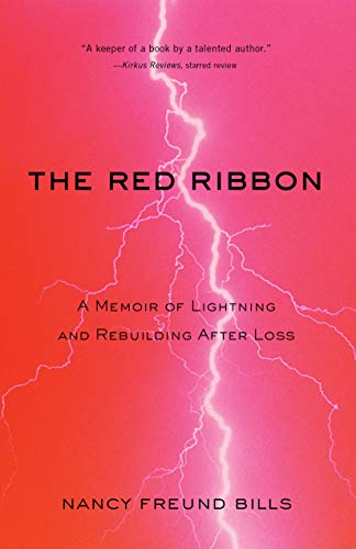 The Red Ribbon: A Memoir of Lightning and Rebuilding After -